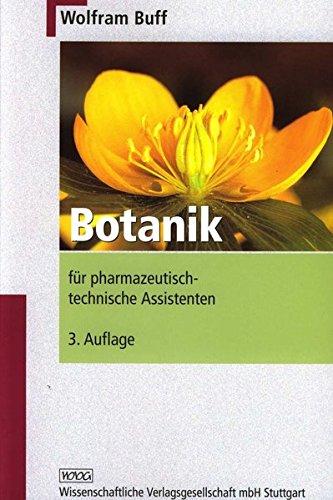 Botanik für pharmazeutisch-technische Assistenten. (Lernmaterialien) (Botanik-shops)