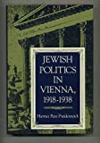 img - for Jewish Politics in Vienna, 1918-1938 (Modern Jewish Experience) book / textbook / text book
