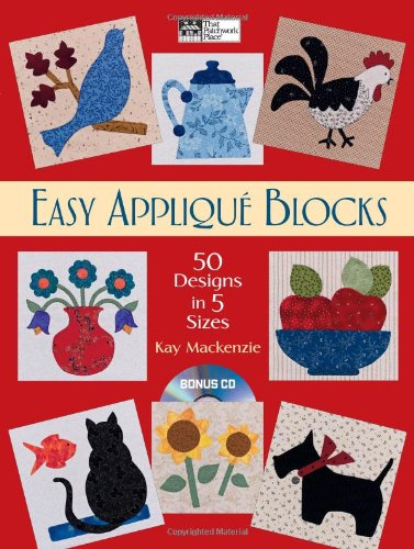 Easy Applique Blocks: 50 Designs in 5 Sizes (That Patchwork Place)