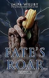 Fate's Roar (Fate Series Book 2)