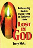 Lost in God, Terry Matz, 0892436743