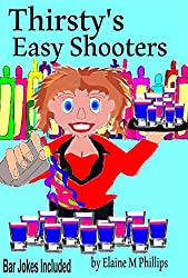 Thirsty's Easy Shooters!: Vol 2