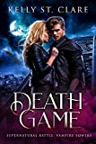Death Game: Supernatural Battle (Vampire Towers Book 3)