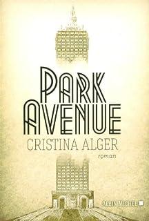 Park avenue, Alger, Cristina