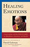 Healing Emotions, Daniel Goleman, 1590300106