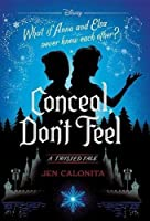 Conceal Don't Feel: A Twisted