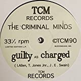 The Criminal Minds - Guilty As Charged - TCM Recordings - TCM 1