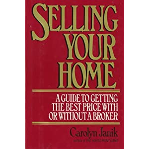 Selling Your Home: A Guide to Getting the Best Price With or Without a Broker