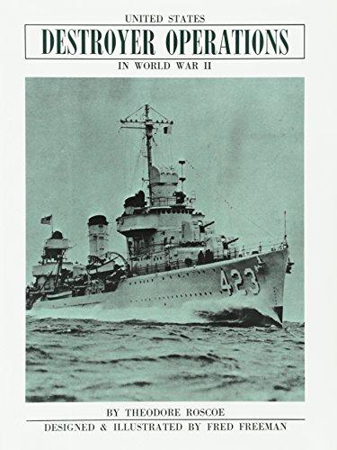 Wwii Destroyer - United States Destroyer Operations in World War II