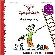 Hektor und Omamascha - Der Aufräumtag (German Edition)