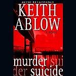 Murder Suicide | Keith Ablow