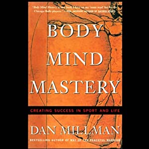 Body Mind Mastery Audiobook
