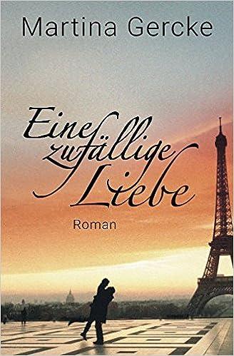 Die glückliche Liebe hat keine Geschichte (German Edition)