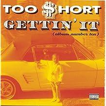 Gettin It (Album Number 10)