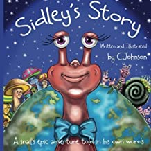 Sidley's Story (Mish and Friends) (Volume 3) by Cheryl A Johnson (2014-02-09)