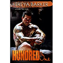 Hundred To One: a Cedar Tree novel
