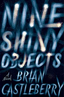 Book Cover: Nine Shiny Objects: A Novel