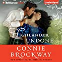 Highlander Undone Audiobook by Connie Brockway Narrated by Napoleon Ryan