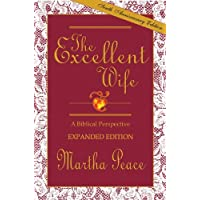 The Excellent Wife: A Biblical Perspective - Recharging Day By Day