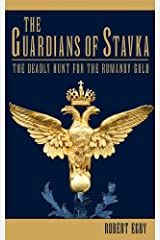 The Guardians of Stavka Kindle Edition