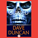 The Cursed Audiobook by Dave Duncan Narrated by Peter Berkrot