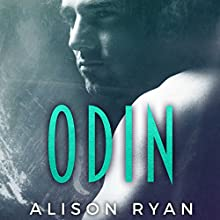 Odin Audiobook by Alison Ryan Narrated by Bree Summers, Bruce Cullen