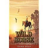 WESTERN ROMANCE: Wild Horse (Mail Order Bride Military Romance Collection) (Mix of Romance Collection)