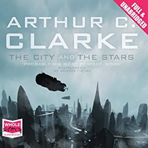 The City and the Stars Hörbuch