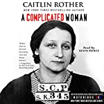 A Complicated Woman: South Carolina, Notorious USA | Caitlin Rother