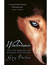 Winterdance: Fine Madness of Alaskan Dog-racing