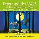 Peter und der Wolf & Karneval der Tiere | Sergej Prokofjew,Camille Saint-Saens