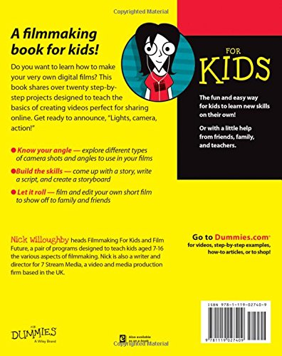 Digital Filmmaking For Kids For Dummies Nick Willoughby