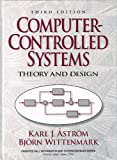 img - for Computer Controlled Systems: Theory and Design (Prentice-Hall information and system sciences series) by Karl J. Astrom (1984-01-06) book / textbook / text book
