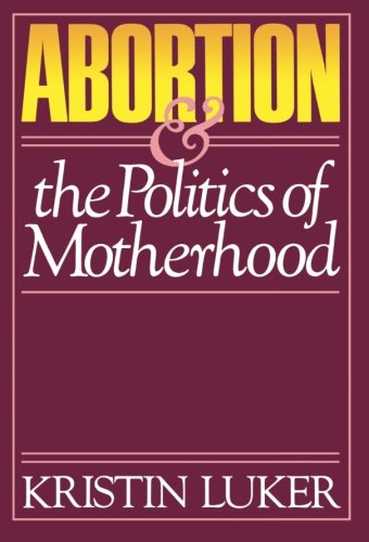 Abortion & the Politics of Motherhood -