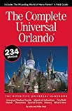 The Complete Universal Orlando: The Definitive Universal Handbook