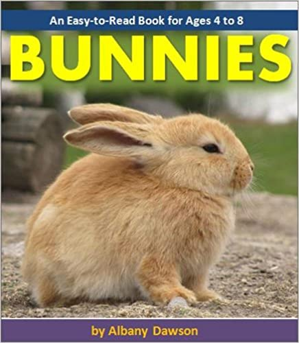 Bunnies - An Easy-to-Read Book for Ages 4 to 8