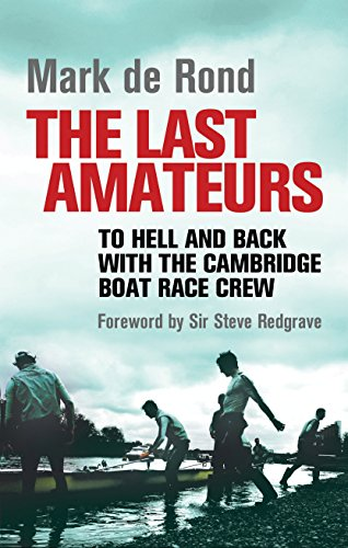 The Last Amateurs: To Hell and Back with the Cambridge Boat Race Crew Icon Ringer