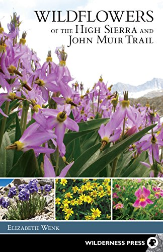 Guide High Sierra - Wildflowers of the High Sierra and John Muir Trail