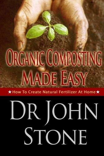 Organic Composting Made Easy Fertilizer