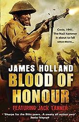 Blood of Honour: A Jack Tanner Adventure (Jack Tanner 3)