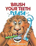 img - for Brush Your Teeth, Please: A Pop-up Book book / textbook / text book