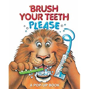 Brush Your Teeth, Please: A Pop-up Book