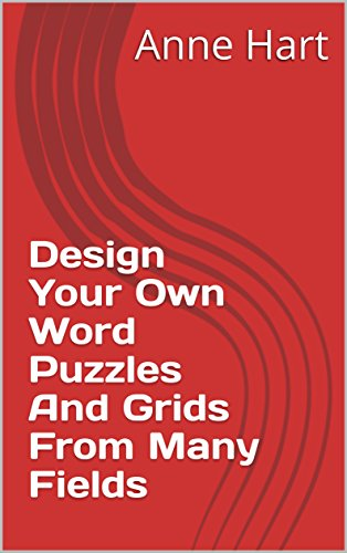 Download for free Design Your Own Word Puzzles And Grids From Many Fields