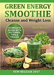 Green Energy Smoothies: 38 Recipes Cleanse and Weight Loss (Smoothies,  Green Smoothie, Vitamix Smoothie)