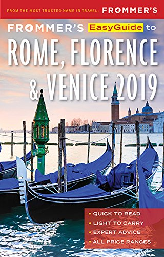 Frommer's EasyGuide to Rome, Florence and Venice 2019