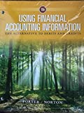 img - for Using Financial Accounting Information: The Alternative to Debits and Credits, Loose-Leaf Version book / textbook / text book