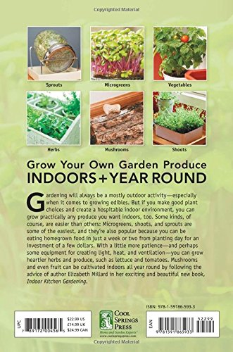 indoor kitchen gardening turn your home into a year round vegetable garden microgreens sprouts herbs mushrooms tomatoes peppers more