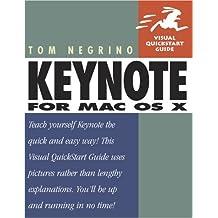 Keynote for Mac OS X (Visual QuickStart Guides) by Tom Negrino (2003-06-17)