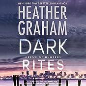 Dark Rites: Krewe of Hunters, Book 22   Heather Graham