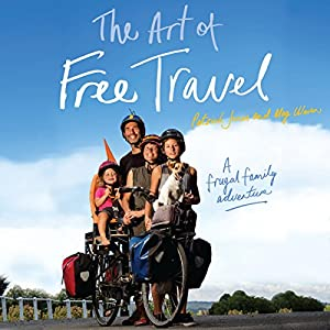 The Art of Free Travel Audiobook